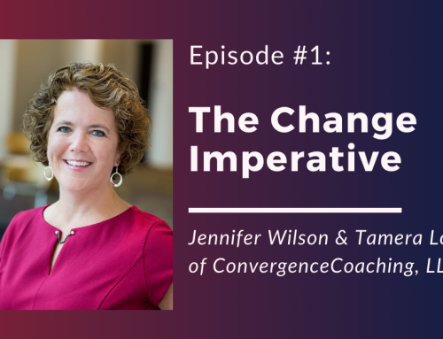 Inspired Ideas Podcast: Episode 1 – The Change Imperative