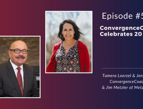 Inspired Ideas Podcast: Episode 5 – ConvergenceCoaching Celebrates 20 Years