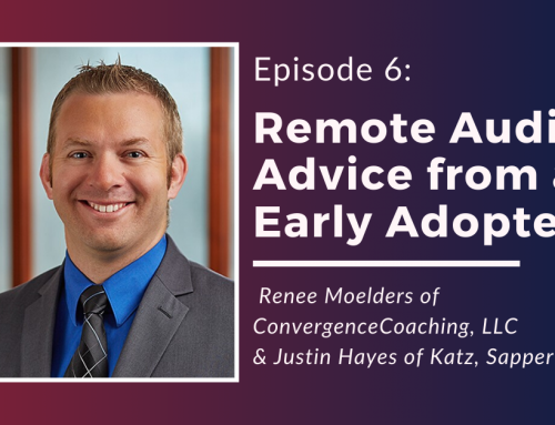 Inspired Ideas Podcast: Episode 6 – Remote Audit Advice from An Early Adopter