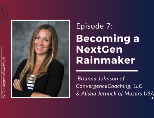 Inspired Ideas Podcast: Episode 7 – Becoming a NextGen Rainmaker